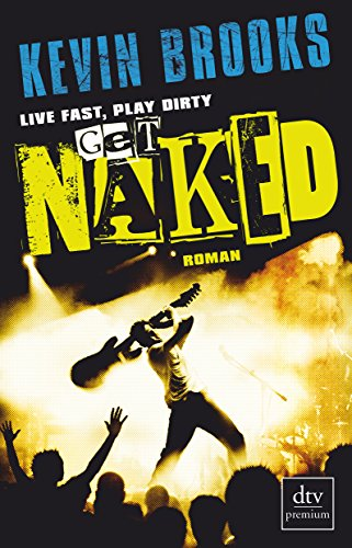 9783423249577: Live Fast, Play Dirty, Get Naked