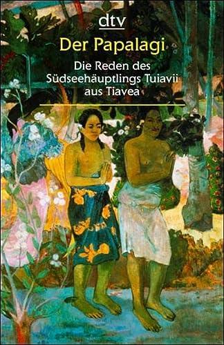 9783423250627: Der Papalagi. Großdruck: Die Reden des Südseehäuptlings Tuiavii aus Tiavea