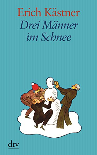 9783423252584: Drei Männer im Schnee: Eine Erzählung