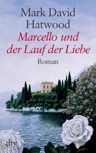 9783423252713: Marcello und der Lauf der Liebe