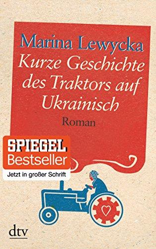 9783423253048: Kurze Geschichte des Traktors auf Ukrainisch. Großdruck: Roman