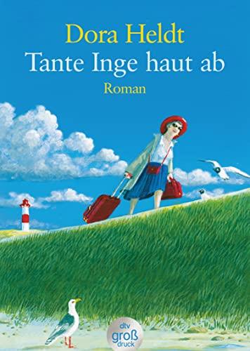 9783423253086: Tante Inge haut ab. Großdruck: Roman