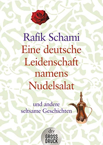 9783423253499: Eine deutsche Leidenschaft namens Nudelsalat. Großdruck