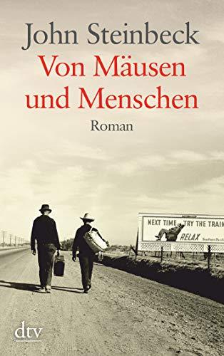 Von Mäusen und Menschen (dtv- Großdruck): John Steinbeck