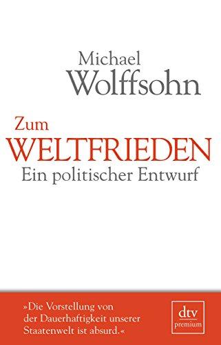 9783423260756: Zum Weltfrieden