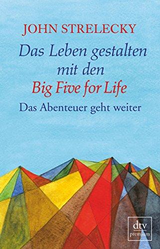 9783423261142: Das Leben gestalten mit den Big Five for Life: Das Abenteuer geht weiter