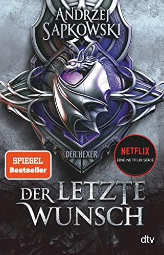 Der letzte Wunsch: Vorgeschichte 1 zur Hexer-Saga (Paperback) - Andrzej Sapkowski