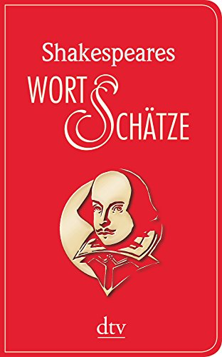 9783423280235: Shakespeares Wort-Schätze