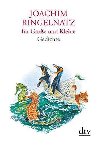 9783423280648: Joachim Ringelnatz für Große und Kleine: Mit Bildern von Reinhard Michl Herausgegeben von Günter Stolzenberger