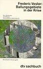 9783423300070: Ballungsgebiete in der Krise. Vom Verstehen und Planen menschlicher Lebensräume