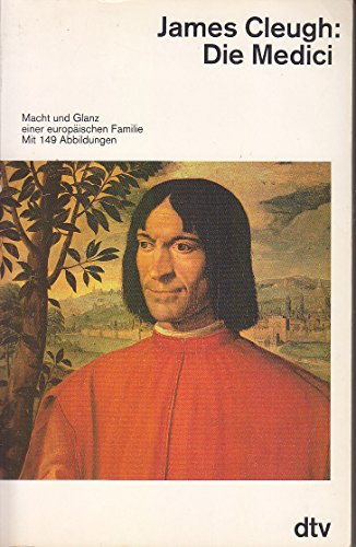 9783423300216: Die Medici. Macht und Glanz einer europäischen Familie