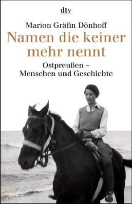 9783423300797: Namen die keiner mehr nennt. Ostpreußen. Menschen und Geschichte. ( sachbuch).