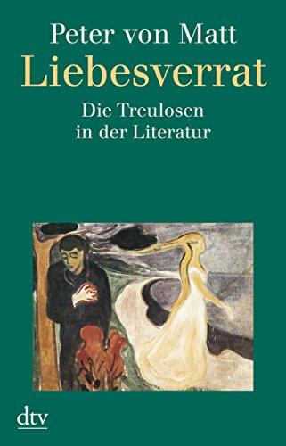 9783423301435: Liebesverrat: Die Treulosen in der Literatur