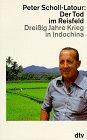 9783423303361: Der Tod im Reisfeld. Dreissig Jahre Krieg in Indochina