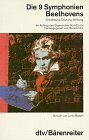 9783423304580: Die 9 Symphonien Beethovens: Entstehung, Deutung, Wirkung : mit 10 Beethoven-Portrats (German Edition)