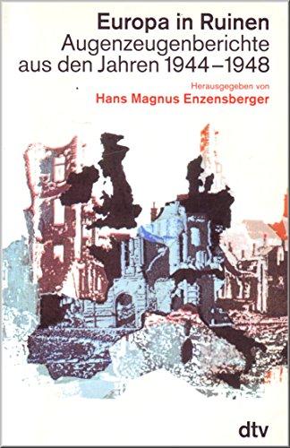 9783423304597: Europa in Ruinen. Augenzeugenberichte aus den Jahren 1944-1948
