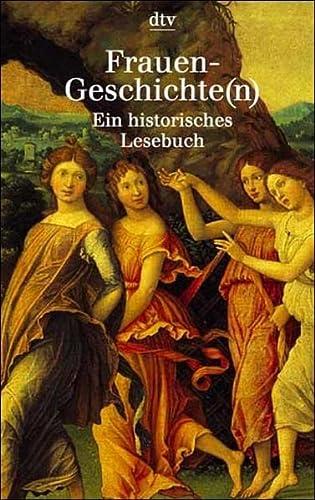 Frauen-Geschichte(n): Ein historisches Lesebuch (Taschenbuch) von Brigitte