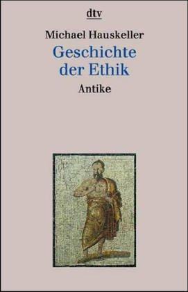 9783423306348: Geschichte der Ethik. Antike