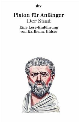 9783423307079: Platon f�r Anf�nger, Der Staat