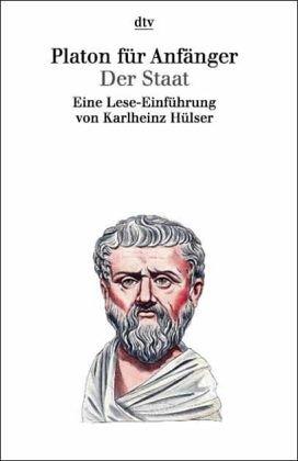 9783423307079: Platon für Anfänger, Der Staat