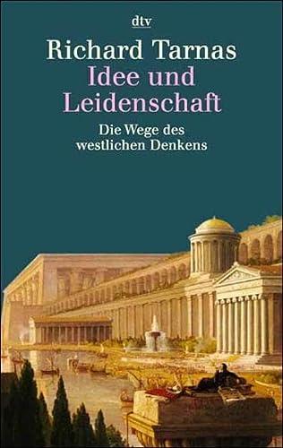 Idee und Leidenschaft. Die Wege des westlichen Denkens. (3423307153) by Richard Tarnas