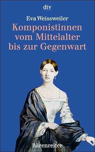 9783423307260: Komponistinnen Vom Mittelalter Bis Zur Gegenwart