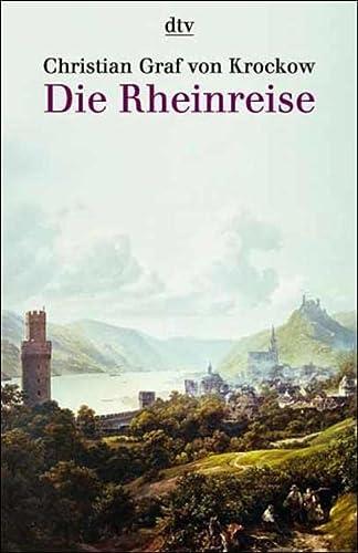 Die Rheinreise.: Christian Graf von