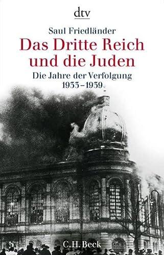 9783423307659: Das Dritte Reich Und Die Juden; Die Jahre Der Verfolgung 1933-1939
