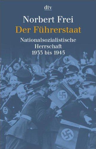 9783423307857: Der F�hrerstaat: Nationalsozialistische Herrschaft 1933 bis 1945