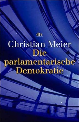 9783423308120: Die parlamentarische Demokratie