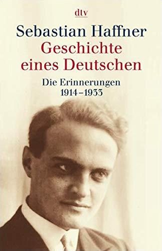 9783423308489: Geschichte Eines Deutschen. Die Erinnerungen 1914-1933
