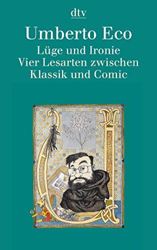 9783423308595: Lüge und Ironie. Vier Lesarten zwischen Klassik und Comic.