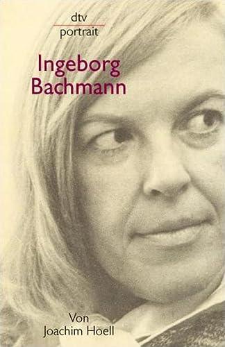 Ingeborg Bachmann - Hoell, Joachim