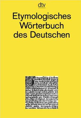 9783423325110: Etymologisches Wörterbuch des Deutschen: Über 8000 Einträge