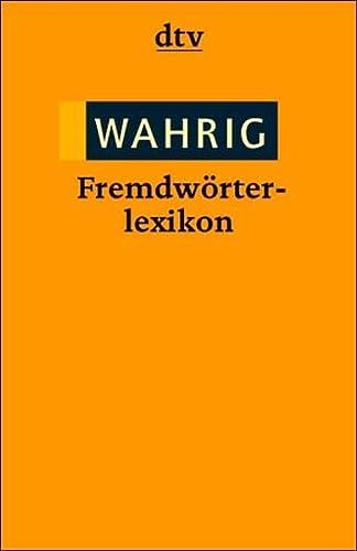 9783423325165: Wahrig Fremdwörter- Lexikon.