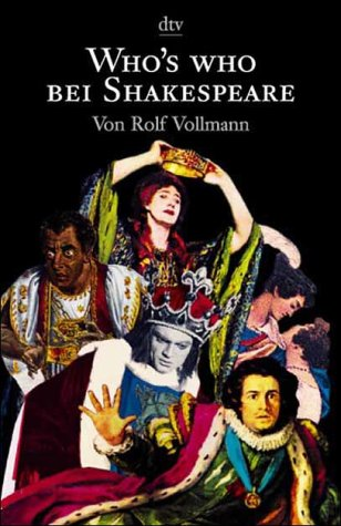 Who's who bei Shakespeare: Vollmann, Rolf