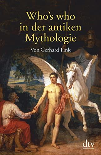9783423325349: Who's who in der antiken Mythologie.