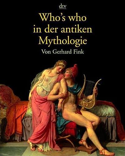 9783423325417: Who's who in der antiken Mythologie.