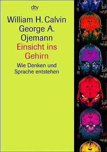 Einsicht ins Gehirn. Wie Denken und Sprache entsteht. (3423330600) by Calvin, William H.; Ojemann, George A.