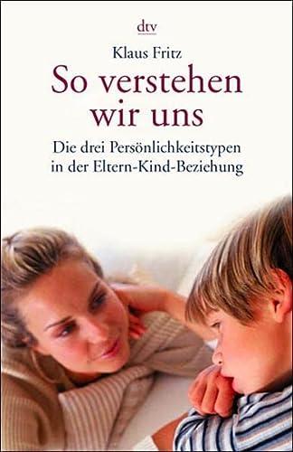 So verstehen wir uns.: Fritz, Klaus