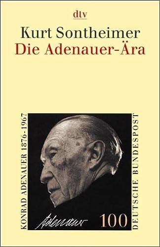 9783423340243: Die Adenauer- Ära. Grundlegung der Bundesrepublik.