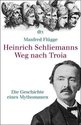 9783423340250: Heinrich Schliemanns Weg nach Troia.