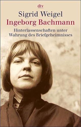 Ingeborg Bachmann - Weigel, Sigrid