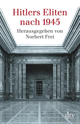 9783423340458: Hitlers Eliten Nach 1945 (German Edition)