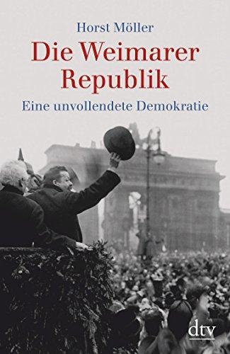 9783423340595: Die Weimarer Republik: Eine unvollendete Demokratie