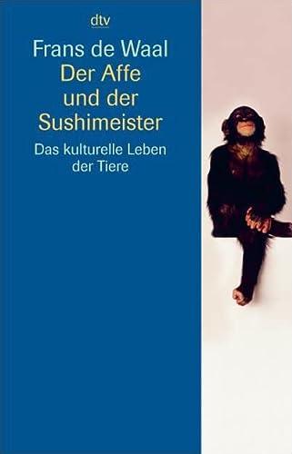 Der Affe und der Sushimeister (9783423341646) by Frans de Waal