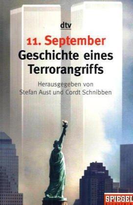 9783423342353: 11. September 2001. Geschichte eines Terrorangriffs.