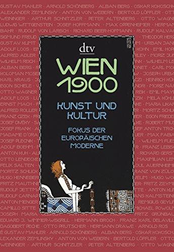 9783423342957: Wien 1900: Kunst und Kultur Fokus der europäischen Moderne