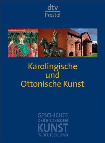9783423343015: Geschichte der Bildenden Kunst in Deutschland 1: Karolingische und ottonische Kunst