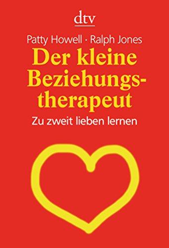 9783423343978: Der kleine Beziehungstherapeut: Zu zweit lieben lernen